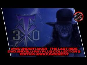WWE Undertaker – The Last Ride DVD & Blu-ray Plus Collector's Edition Announcement