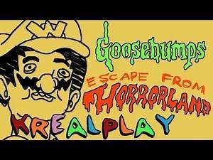 GOOSEBUMPS: ESCAPE FROM HORRORLAND || KREALPLAY