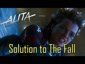 Alita Battle Angel: Solution to The Fall