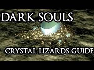 DARK SOULS - Crystal Lizards Guide