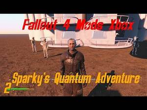 Fallout 4 Quest Mod On Xbox One|Sparky's Quantum Adventure!|2