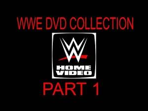 My WWE/WWF DVD Collection PART 1, 2016