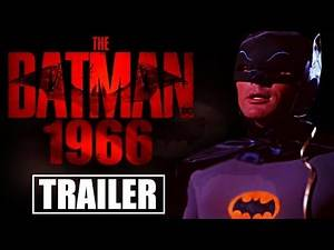 The Batman 1966 in style Batman 2021 (Fan Batman trailer)