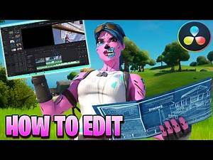 How to Edit Professional Fortnite Montages in Davinci Resolve (Slowmo, Blur, Shake, Demon Face, etc)