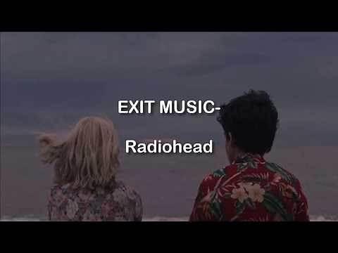 Exit Music (For a Film)- Radiohead (Lyrics)