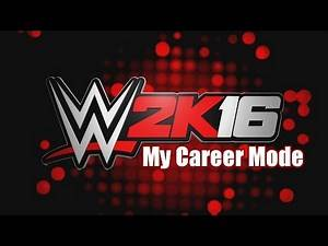 WWE 2K16: My Career Mode (Episode #1) - WELCOME TO THE WWE