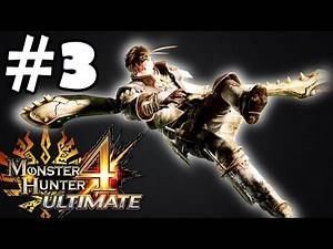 Monster Hunter 4 Ultimate Walkthrough Part 3 Gameplay Let's Play Playthrough Review 1080p HD