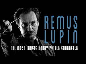 Remus Lupin: The most tragic Harry Potter Character - Video Essay