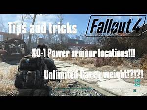 Fallout 4    Tips and tricks *NEW SERIES* , xo-1 power armor locations, Unlimited carry weight