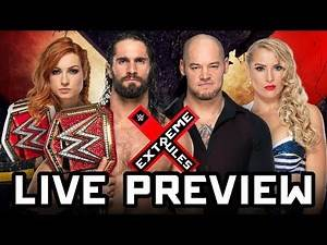WWE Extreme Rules 2019 LIVE Preview