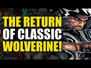 Return of Classic Wolverine! (Marvel Legacy: The Hunt For Wolverine One Shot)
