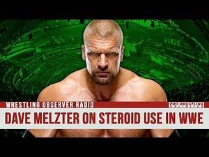 Dave Meltzer On Steroid Use Within The WWE (AUDIO)