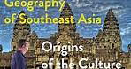 Geography of Southeast Asia: Origins of the Culture