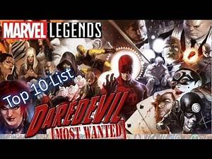 Top 10 Most Wanted Daredevil Marvel Legends