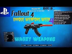 Fallout 4 - WACKY WEAPONS - UNIQUE CREATIONS - Skorpion VSC, Industrial Painter, and more!