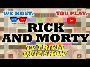 "Play a ""Rick and Morty"" Quiz Show! - Mack Flash Trivia Quickies"