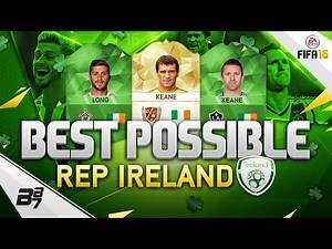 BEST POSSIBLE REPUBLIC OF IRELAND TEAM! w/ ROY KEANE!   FIFA 16 ULTIMATE TEAM
