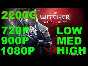 Witcher 3 Gaming Amd 2200G Benchmark