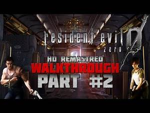 Resident Evil 0 (Zero) HD Remaster - Walkthrough - Hard - PC 1080p/60fps - Part 2 - Stinger BOSS