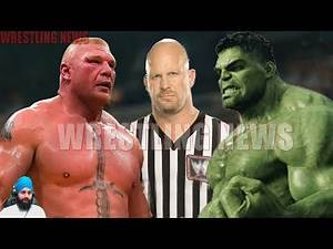 Brock Lesnar vs Hulk Special Guest Referee Stone Cold