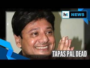 Bengali actor and former TMC MP Tapas Pal dies of cardiac arrest