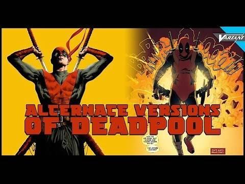 The Alternate Versions Of Deadpool!
