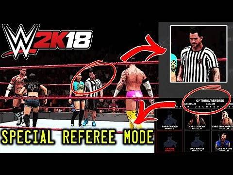 WWE 2K18 Special Guest Referee Match Mode Showcase UNLOCKED! *MENU SELECTION AND GAMEPLAY*