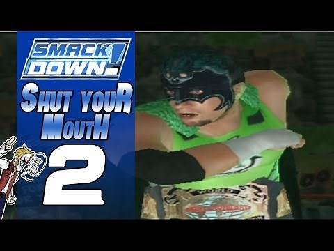 WWE Smackdown Shut Your Mouth #2 (Stand Back!)