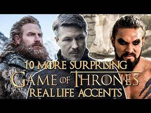 10 More 'Game Of Thrones' Actors Whose Real-Life Accents Sound Nothing Like Their Characters