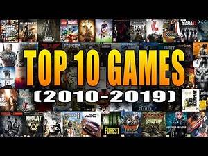 Top 10 Video Games of the Decade (2010-2019)