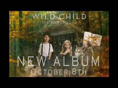Wild Child - 'The Runaround' Album Preview