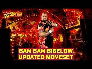 WWE 2K19 Bam Bam Bigelow Updated Moveset