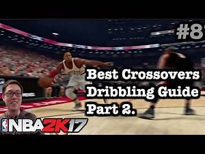NBA 2K17 Dribbling Tutorial: 2K17 How to do Crossover best Ankle Breakers. How to play 2K17 #8