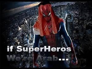 If Superheros Were Arab