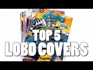 Top 5 Lobo Comic Book Covers