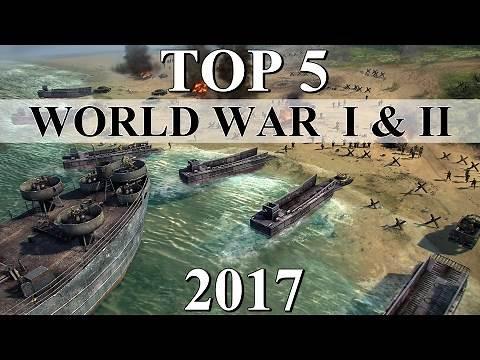 Top 5 Best WORLD WAR 1 & 2 Strategy Games of 2017