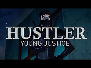 Young Justice [AMV] - Hustler