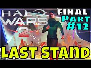 Halo Wars 2 Campaign- Part 12 - Last Stand / discussion during credits / Post credits scene reaction