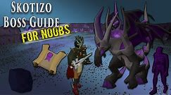 OSRS Skotizo Boss Guide For Noobs