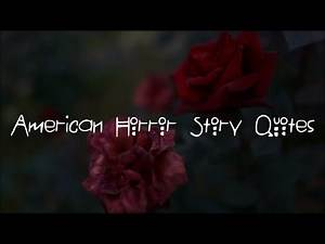 American Horror Story - Best Quotes // All Seasons