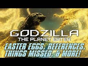 GODZILLA: The Planet Eater - Easter Eggs, References, Things Missed, & More!