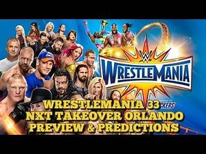 Wrestlemania 33 & NXT Takeover Orlando Preview & Predictions - WWE Off The Script #163 Part 1