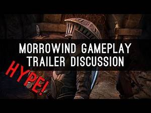 Morrowind Gameplay Trailer - My Thoughts