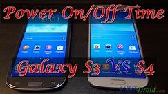 Samsung Galaxy S4 VS S3 Boot-Up and Shutdown Time test