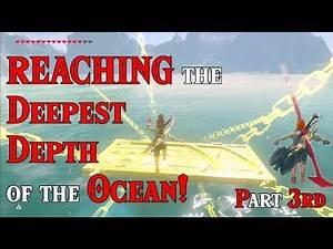 Part 3rd) REACHING the DEEPEST Depth of the Ocean! DOWNWARD Stasis: Oceanic Adventure in Zelda BotW