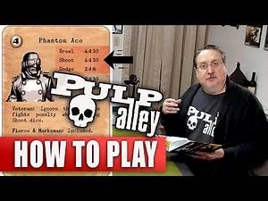 Pulp Alley Second Edition - Examples of Play #6 to #9