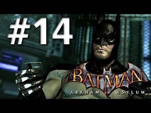 Batman Arkham Asylum - Walkthrough - Part 14 - The Dork Knight - Road To Batman Arkham Knight