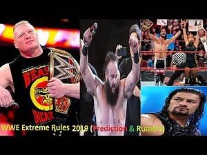 WWE Extreme Rules 2019 ( Prediction & Rumors) Explain By Wrestling Mania