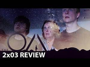 The OA (Netflix) Part II Episode 3 'Magic Mirror' Review/Discussion