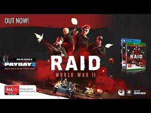 RAID: WWII Available Now on PS4 and Xbox One!